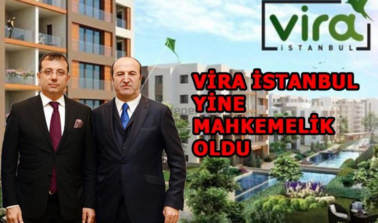 Beylikdüzü Belediyesi ve Gül İnşaat AŞ'nin ortak yürüttüğü proje Vira İstanbul Mahkemeye verildi